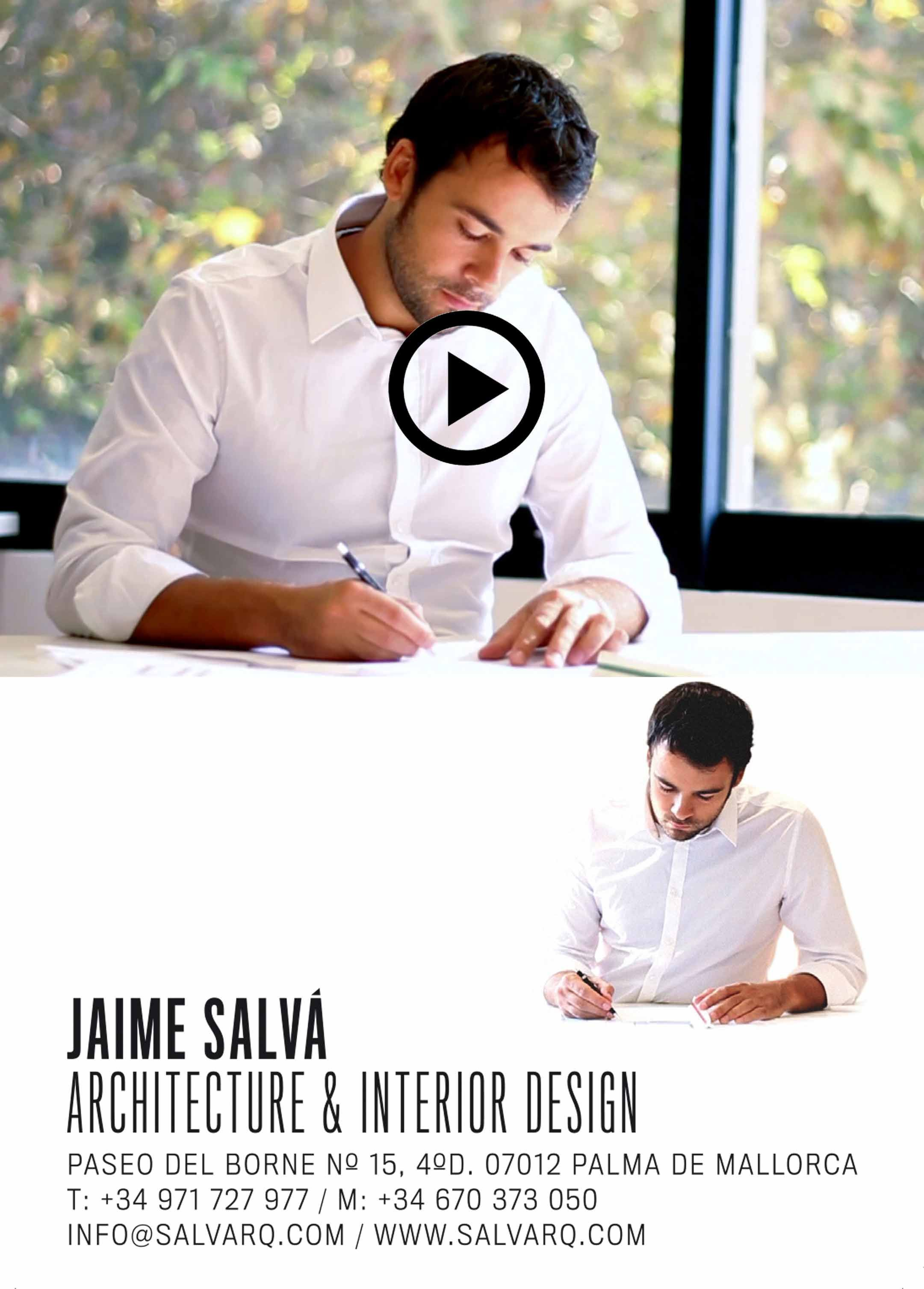Video corporativo JAIME SALVÁ, Arquitectura & Interiorismo